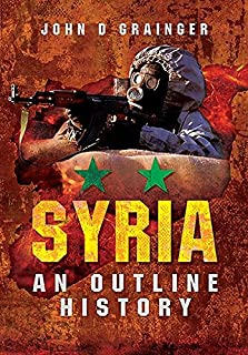 Syria: An Outline History (English Edition)