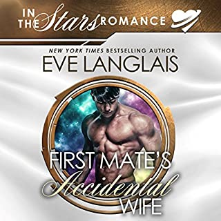 First Mate's Accidental Wife: In the Stars Romance     Gypsy Moth, Book 1              By:                                                                                                                                 Eve Langlais                               Narrated by:                                                                                                                                 Logan McAllister                      Length: 4 hrs and 8 mins     61 ratings     Overall 4.4