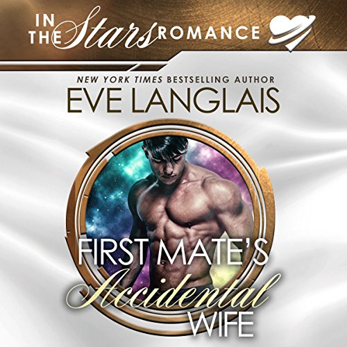 First Mate's Accidental Wife: In the Stars Romance audiobook cover art