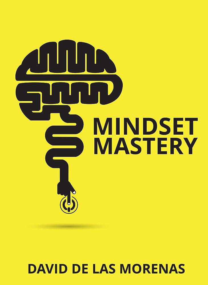 上昇鳥不測の事態Mindset Mastery: 18 Simple Ways to Program Yourself to Be More Confident, Productive, and Successful (English Edition)