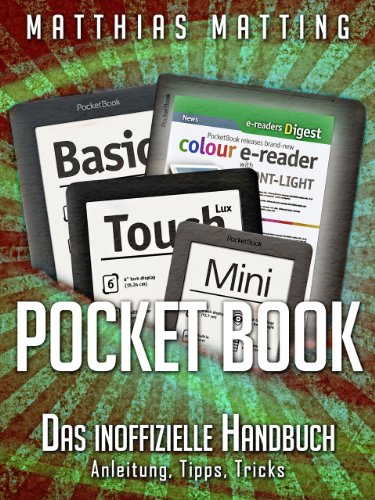 PocketBook - das inoffizielle Handbuch. Anleitung, Tipps, Tricks