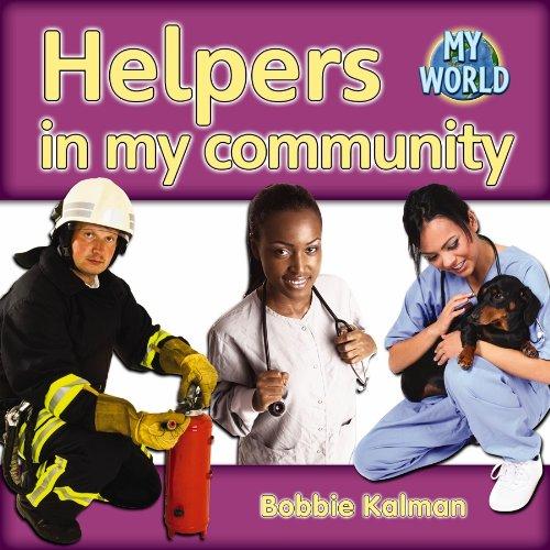 Helpers in My Community (Bobbie Kalman's Leveled Readers: My World: G) (Bobbie Kalman's Leveled Readers: My World: G (Paperback))