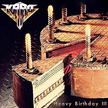 Heavy Birthday III