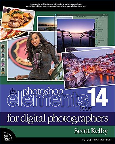 The Photoshop Elements 14 Book for Digital Photographers: The Photosh Ele 14 Bo Digi_p1 (Voices That Matter) (English Edition)