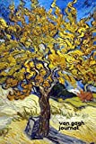 Van Gogh Journal starring 'The Mulberry Tree' By Vincent van Gogh: A Diary cum Notebook to Pen down your Thoughts and Feelings as you seize Each Day