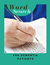 Word Search For Dementia Patients: Wordful Game - Maintain Reading, Writing, Comprehension & Fine Skills to Live a More Fulfilling Life.