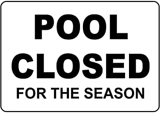 Pool Closed for The Season Aluminum Metal Sign 10 in x 7 in