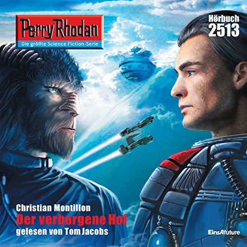 Der verborgene Hof     Perry Rhodan 2513              By:                                                                                                                                 Christian Montillon                               Narrated by:                                                                                                                                 Tom Jacobs                      Length: 2 hrs and 59 mins     Not rated yet     Overall 0.0