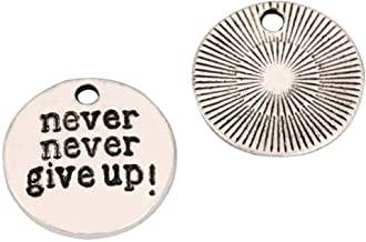 10 x Never Give Up Charms 20mm Antique Silver Tone for Bracelets Necklaces Earrings #mcz1129