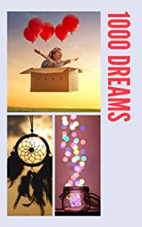 1000 Dreams: Light Flying Composition, It's Time To Turn Your Dreams Into Goals And Then Make Them Come True, 100 Pages/10...