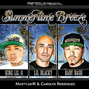 Summertime Breeze (Clean Version) [feat. Baby Bash, King Lil G, Carolyn Rodriguez & MartyJay R]