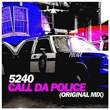 Call da Police (Original Mix)