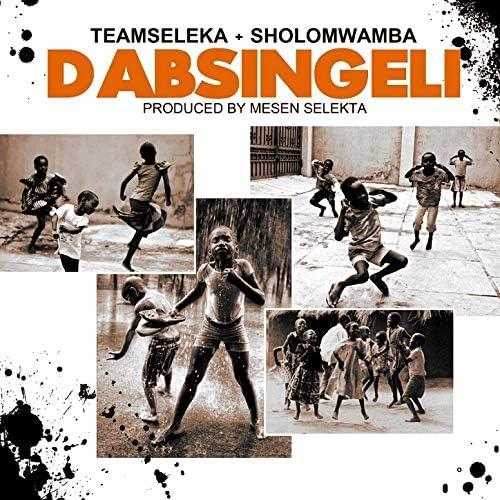 Teamseleka & Sholo Mwamba