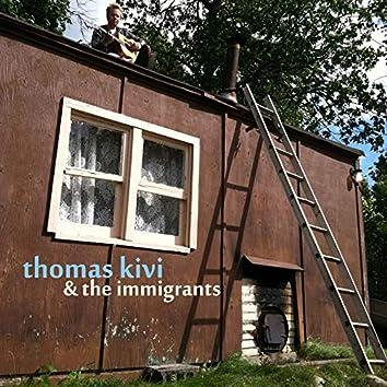 Thomas Kivi & the Immigrants