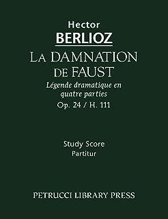 La Damnation de Faust, Op.24: Study Score