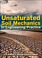 Unsaturated Soil Mechanics in Engineering Practice by Delwyn G. Fredlund Hendry Rahardjo Murray D. Fredlund(2012-07-24)