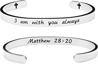 I Am with You Always Jewelry Bible Verse Bracelets Christian Cuff Bangle Birthday Gift for Friends Teens
