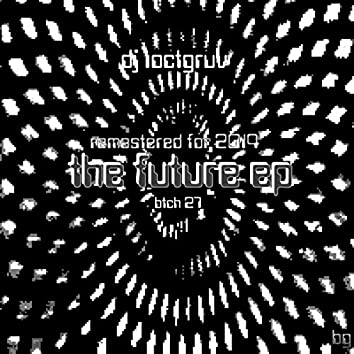 The Future EP Remastered for 2014