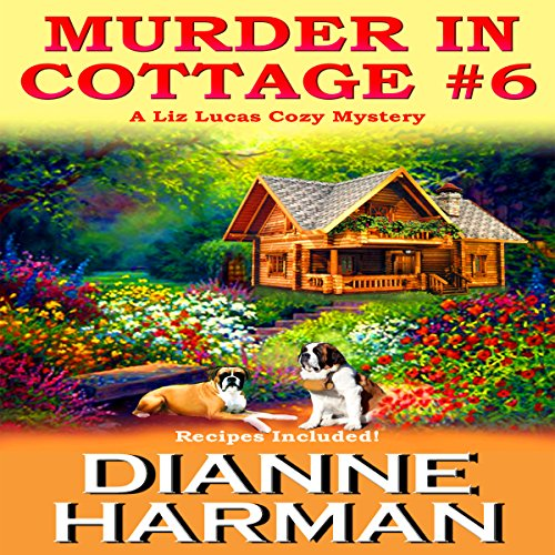 Murder in Cottage #6 : A Liz Lucas Cozy Mystery Series Book 1 audiobook cover art
