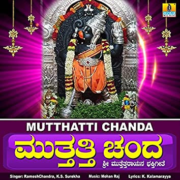 Mutthatti Chanda - Single