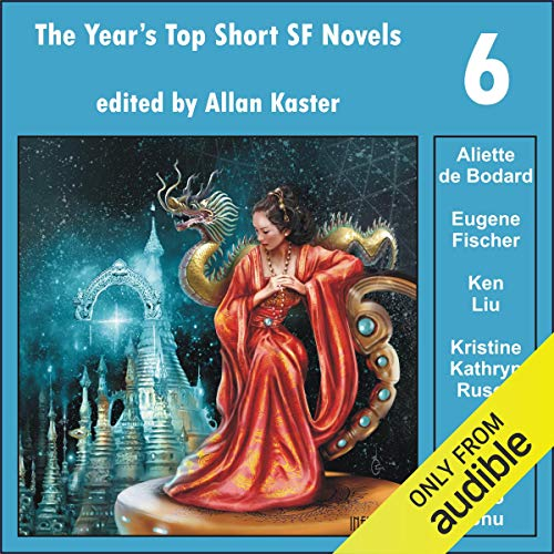 The Year's Top Short SF Novels 6  By  cover art