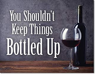 """Desperate Enterprises You Shouldn't Keep Things Bottled Up Tin Sign, 16"""" W x 12.5"""" H"""