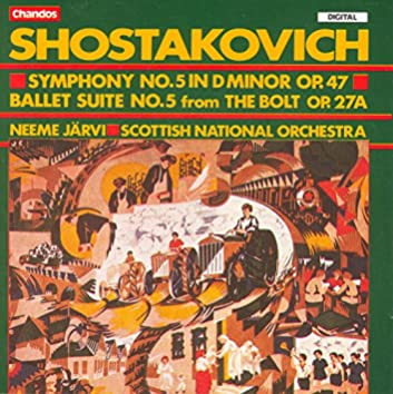 Shostakovich: Symphony No. 5 / The Bolt