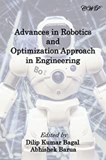 Advances in Robotics and Optimization Approach in Engineering