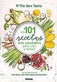 Las 101 recetas más saludables para vivir y sonreír (Cocina natural nº 1)