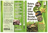 Gators, Crocs and Other Yucky Swamp Creatures (DVD)
