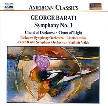 Barati: Symphony No. 1 / Chant of Darkness / Chant of Light