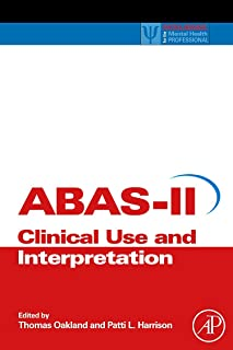 Adaptive Behavior Assessment System-II: Clinical Use and Interpretation
