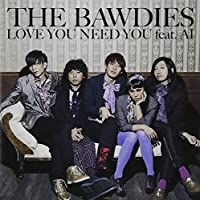 LOVE YOU NEED YOU feat. AI(初回限定盤)(DVD付)