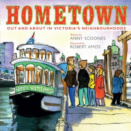 Download Ebook Hometown: Out And About In Victoria's Neighbourhoods