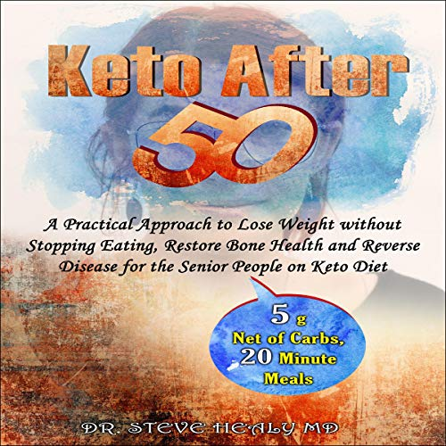 Keto After 50 audiobook cover art