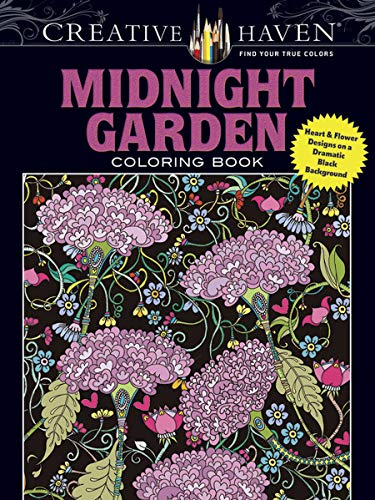 Price comparison product image Creative Haven Midnight Garden Coloring Book: Heart & Flower Designs on a Dramatic Black Background (Creative Haven Coloring Books)