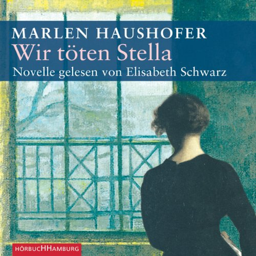 Wir töten Stella                   By:                                                                                                                                 Marlen Haushofer                               Narrated by:                                                                                                                                 Elisabeth Schwarz                      Length: 1 hr and 52 mins     Not rated yet     Overall 0.0