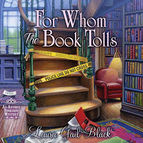For Whom the Book Tolls: An Antique Bookshop Mystery, Book 1