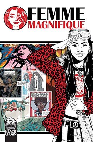 <em>Femme Magnifique: 50 Magnificent Women Who Changed The World</em>