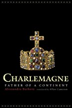Charlemagne – Father of a Continent