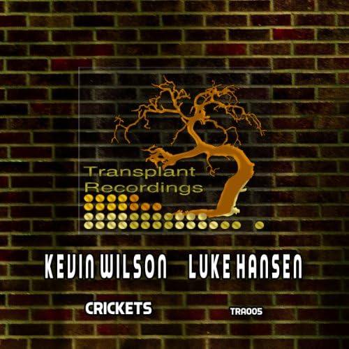 Luke Hansen & Kevin Wilson