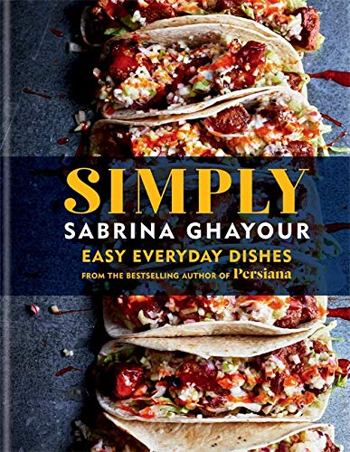 Simply: Easy everyday dishes from the bestselling author of Persiana