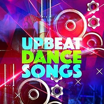 Upbeat Dance Songs