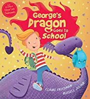 George's Dragon Goes to School (Georges Dragon 2)