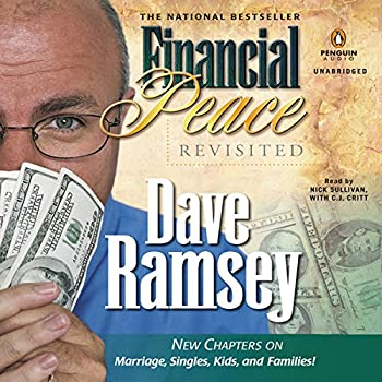 Financial Peace Revisited  New Chapters on Marriage Singles Kids and Families