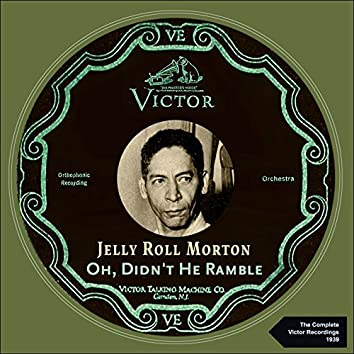 Oh, Didn't He Ramble (The Complete Victor Recordings 1939)