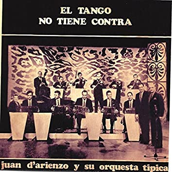 El Tango No Tiene Contra