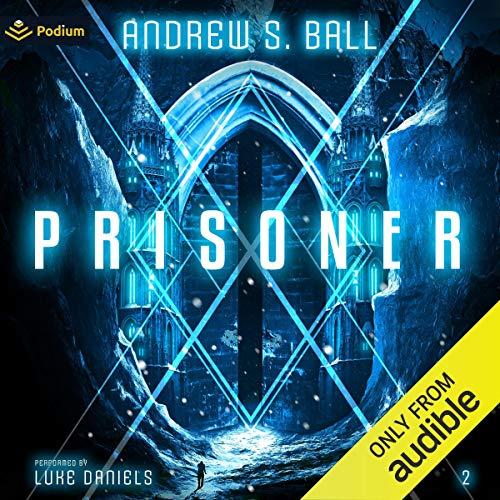 Prisoner Audiobook By Andrew Ball cover art