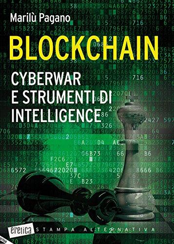 Blockchain. Cyberwar e strumenti di intelligence