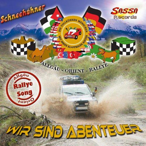 Wir sind Abenteuer (Allgäu-Orient-Rallye-Song)